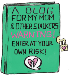 TMI Blog Diary | A Blog for my mom and other stalkers