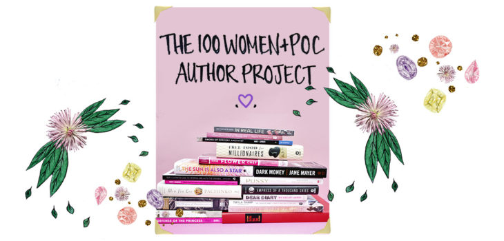 The 100 Women + POC Author Project