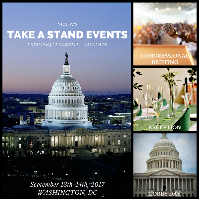 On September 13th and 14th, NCADV is hosting three Take A Stand events: a Congressional Briefing, a Domestic Violence Awareness Month (DVAM) Anniversary Celebration, and Lobby Day.