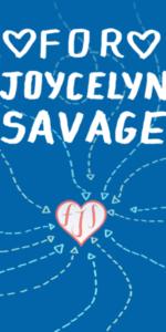 For Joycelyn Savage