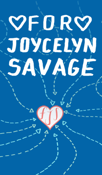 For Joycelyn Savage