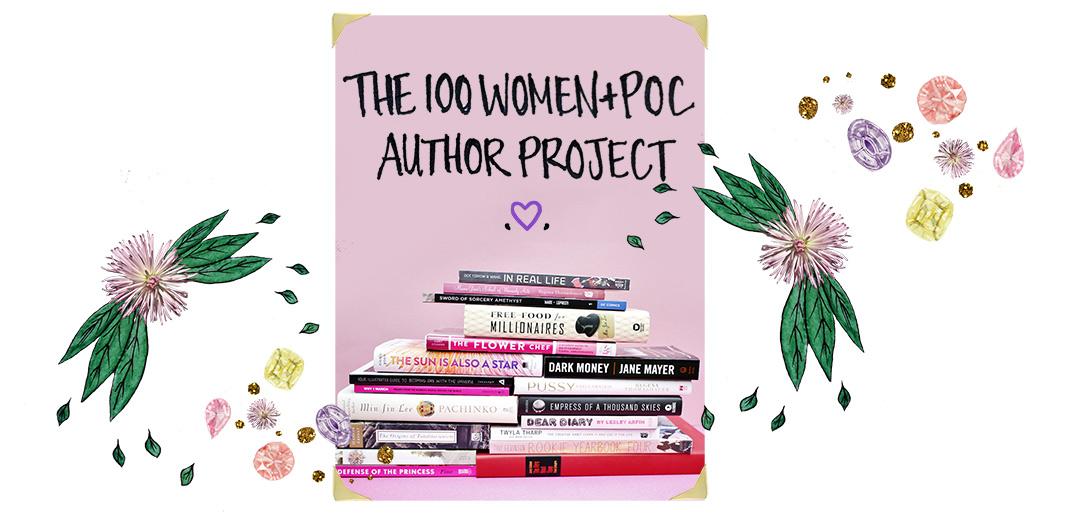 The 100 Women + POC Author Project
