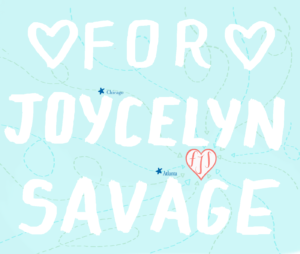 For Joycelyn Savage Thumbnail