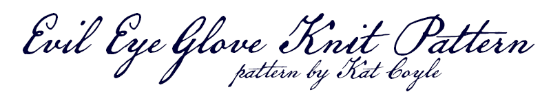 Evil Eye Glove Knit Pattern