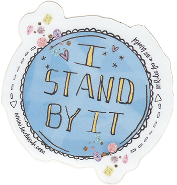 I Stand By It Sticker