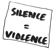 silence equals violence