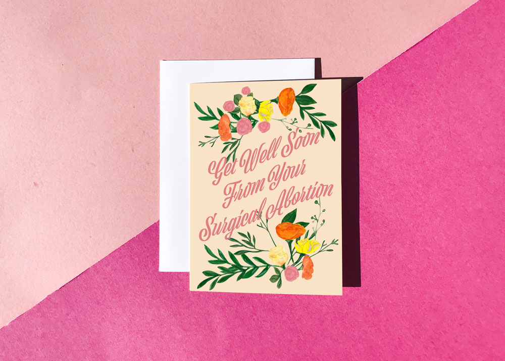 Get Well Soon from Your Abortion 5x7 Greeting Card